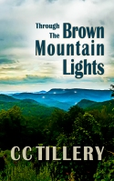 Brown Mountain Lights Book 1